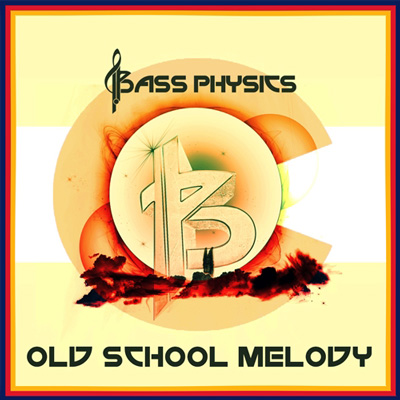 Bass-Physica-Old-School-Melody-artwork