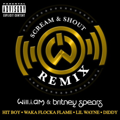 will.i.am-feat.-Britney-Spears-Hit-Boy-Waka-Flocka-Flame-Lil-Wayne-Diddy-Scream-Shout-Remix-iTunes